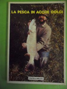 LUCCHI*LA PESCA IN ACQUE DOLCI - FRATELLI MELITA 1988