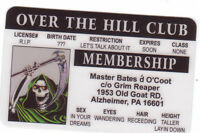 OVER THE HILL retirement novelty plastic collectors card Drivers License