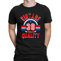 Mens 30th Birthday T-Shirt VINTAGE QUALITY 30 Today Funny Present Gift Top