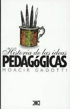 HISTORIA DE LAS IDEAS PEDAGOGICAS, POR: MOACIR GADOTTI