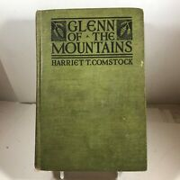 Vintage Hardcover 1919 Glenn of the Mountains by Harriet Comstock