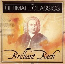 The Ultimate Classics: Brilliant Bach   2 Discs   25 Songs  Brand New And Sealed