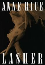 Lasher (Lives of the Mayfair Witches) by Anne Rice
