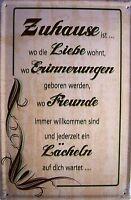 Zuhause ... Blechschild Metallschild Schild gewölbt Metal Tin Sign 20 x 30 cm