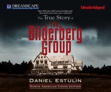 The True Story of the Bilderberg Group by Daniel Estulin (2011, CD, Unabridged)