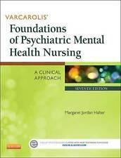 Varcarolis' Foundations of Psychiatric Mental Health Nursing: A Clinical...