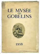 1938 French Catalog 87 Tapestries GOBELINS XVI-XVIIc. Le Musee Des Gobelins