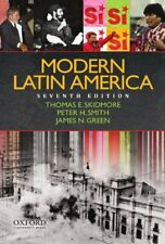 Modern Latin America by Peter Smith, James Green & Thomas Skidmore, 7th Edition