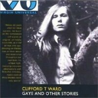 Clifford T. Ward - Gaye And Other Stories (NEW CD)