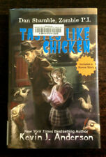 Tastes Like Chicken by Kevin J. Anderson (2017, Hardcover)