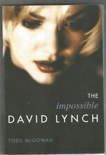 """""""THE IMPOSSIBLE DAVID LYNCH"""" by: TODD McGOWAN  ISBN # 978-0-231-13955-7"""