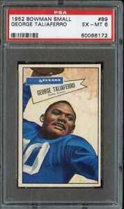 1952 BOWMAN SMALL #89 GEORGE TALIAFERRO PSA 6 TEXANS *DS4718