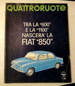 """QUATTRORUOTE - FEB 1964 - TRA LA """" 600 """" E LA 1100 NASCERA' LA FIAT 850"""