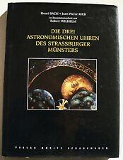 Die drei astronomischen Uhren des Strassburger Münsters H BACH & J P RIEB 1993