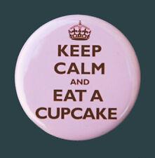 "KEEP CALM EAT A CUPCAKE - Button Pinback Badge 1.5"" Pink"