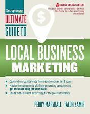 Ultimate Guide to Local Business Marketing: By Marshall, Perry, Zamir, Talor