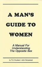 A Man's Guide to Women Book to GET HOT SEX with Women