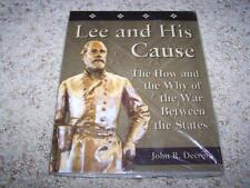 Lee and His Cause: The How & Why of the War Between John R Derring PAPERBACK NEW