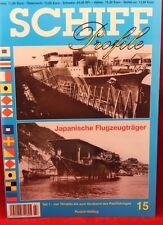 ***SCHIFF-PROFILE**JAPANISCHE FLUGZEUGTRÄGER**Ausgabe 15**ungelesen**