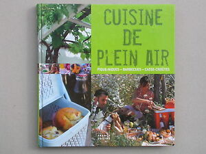 Cuisine de plein air - Pique nique barbecue casse croute - Girard-Lagorce 2006