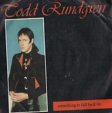DISCO 45 Giri Todd Rundgren - Something To Fall Back On / Lockjaw