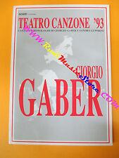 BOOK LIBRO GIORGIO GABER Teatro canzone 93 canzoni monologhi Luporini no cd lp