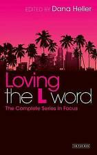Loving the L Word. The Complete Series in Focus (Paperback book, 2013)
