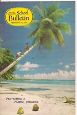 national geographic-SCHOOL BULLETIN-feb 15,1965-PROTECTING A PACIFIC PARADISE.
