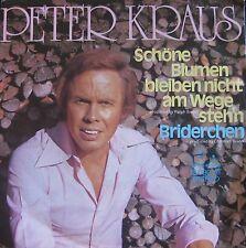 """Peter Kraus, Schöne Blumen bleiben nicht am Wege steh'n, VG+/EX 7"""" Single 0661"""