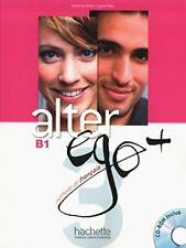 Alter EGO +: Livre de l'eleve + CD-Rom B1 (French Edition) By Sylvie Pons