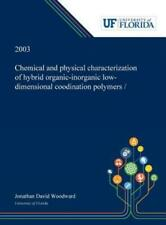 Chemical And Physical Characterization Of Hybrid Organic-Inorganic Low-Dime...