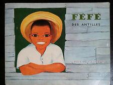 Album du Père Castor : Féfé des Antilles, 1962