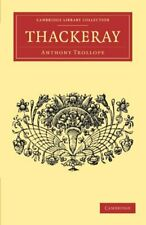 Thackeray.by Trollope, Anthony, Ed  New 9781108034760 Fast Free Shipping.#