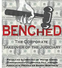 """Benched: the Corporate Takeover of the Judiciary""  DVD"