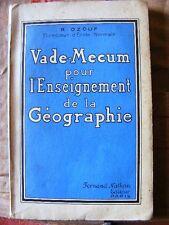 Scolaire Pédagogie L'Enseignement de la Géographie R. Ozouf  Fernand Nathan 1937