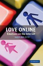Love Online : Emotions on the Internet by Aaron Ben-Ze'ev (2012, Paperback)