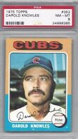 1975 Topps baseball card #352 Darold Knowles, Chicago Cubs PSA 8 NMMT