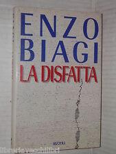 LA DISFATTA Enzo Biagi Rizzoli Prima edizione 1993 libro storia contemporanea di