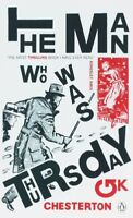 The Man Who Was Thursday: A Nightmare (Penguin Classics) By G.  .9780141031255