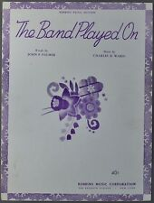 1941 THE BAND PLAYED ON Sheet Music PALMER & WARD Hugh Frey Transcription