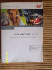 """DB Deutsche Bahn,Broschüre """"FIFA WM 2006,mit der Deutschen Bahn zum Finale"""""""
