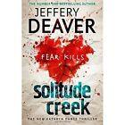 Solitude Creek: Kathryn Dance Book 4 (Kathryn Dance thrillers), Deaver, Jeffery,
