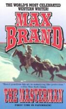 The Masterman by Max Brand (2003, Paperback)
