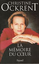 """Livre Politique """" La Mémoire du Coeur """" Christine Ockrent """" ( No 7435 )"""