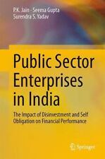 Public Sector Enterprises in India : The Impact of Disinvestment and Self...