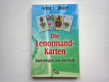 Die Lenormand Karten - Kartenlegen wie ein Profi von Anne L. Biwer