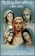 The Many Faces of Mary : A Love Story by Penny Lord; Bob Lord