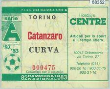 68352 - BIGLIETTO PARTITA CALCIO  Scudetto 1982-83 : TORINO  / CATANZARO