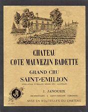 ST EMILION GC  VIEILLE ETIQUETTE CHATEAU COTE MAUVEZIN BADETTE 1940/50§14/02/17§