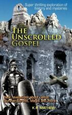 The Unscrolled Gospel by K. P. Mathew (2012, Hardcover)